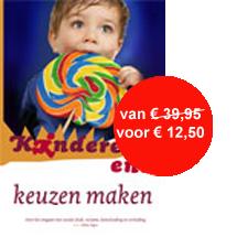 Kinderen en Keuzen maken, van € 37,50 voor € 12,50